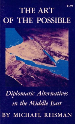 The Art of the Possible: Diplomatic Alternatives in the Middle East (Princeton Legacy Library): ...