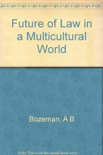 9780691010601: The Future of Law in a Multicultural World