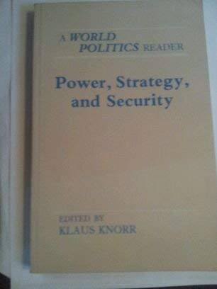 9780691010717: Power, Strategy and Security: A