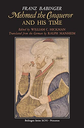9780691010786: Mehmed the Conqueror and His Time