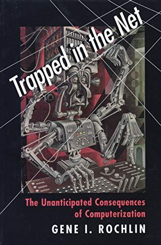 Trapped in the Net: Gene I. Rochlin