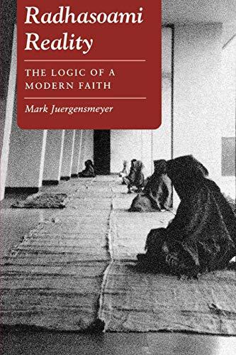 Radhasoami Reality _ The Logic of a Modern Faith - Juergensmeyer, Mark