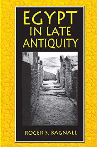9780691010960: Egypt in Late Antiquity