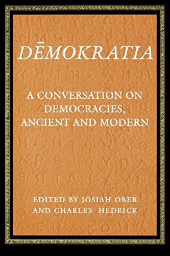 9780691011080: Demokratia: A Conversation on Democracies, Ancient and Modern