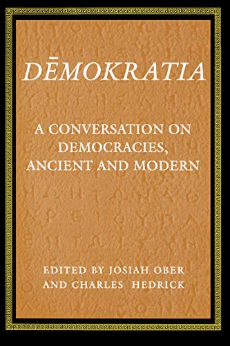 9780691011097: Demokratia: A Conversation on Democracies, Ancient and Modern