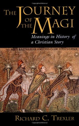 9780691011264: The Journey of the Magi: Meanings in History of a Christian Story