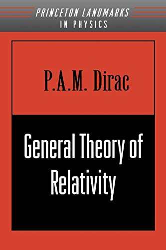 9780691011462: General Theory of Relativity