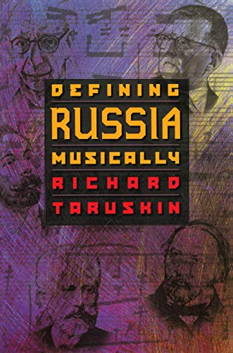 9780691011561: Defining Russia Musically: Historical and Hermeneutical Essays