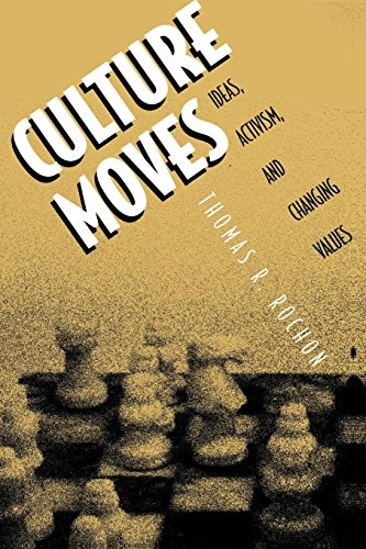9780691011578: Culture Moves: Ideas, Activism, and Changing Values