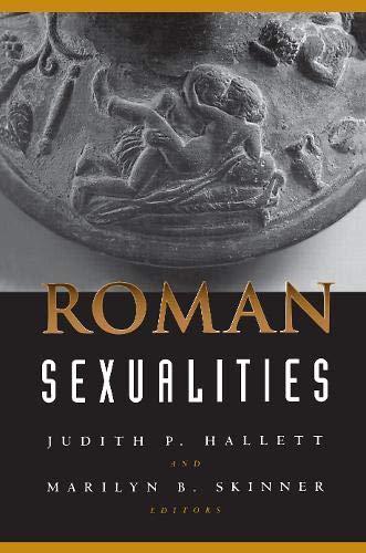 Roman Sexualities: Judith P. Hallett