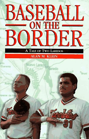 Baseball on the Border A Tale of Two Loredos