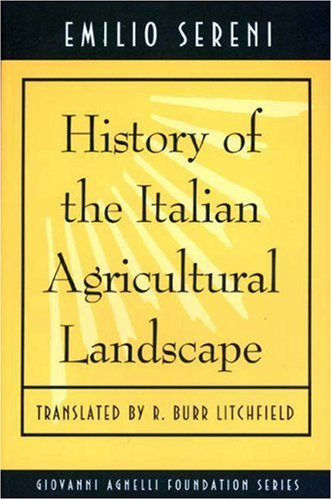 9780691012162: History of the Italian Agricutural Landscape