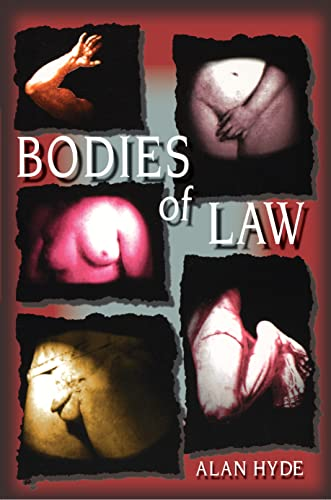 Bodies of Law: Alan Hyde