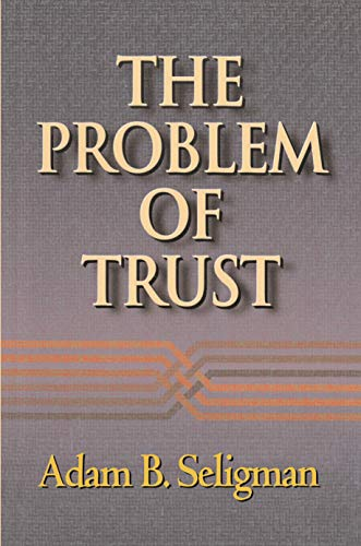 9780691012421: The Problem of Trust