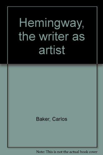 9780691012629: Hemingway, the writer as artist