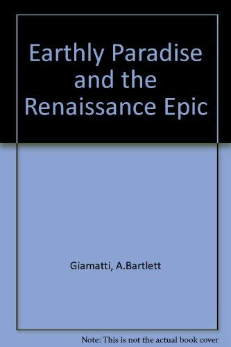 9780691012926: Earthly Paradise and the Renaissance Epic