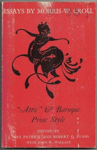 9780691012933: Attic and Baroque Prose Style: The Anti-Ciceronian Movement (Princeton Paperbacks)