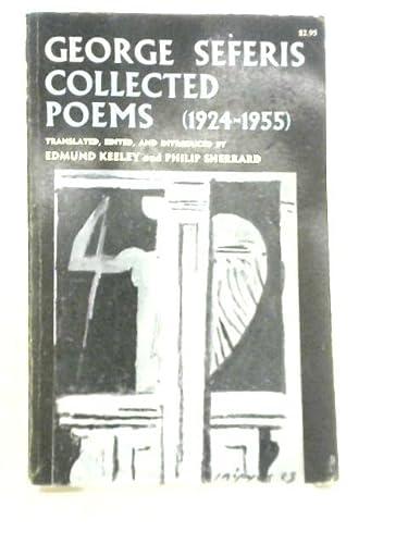 George Seferis: collected poems, 1924-1955: Seferis, George, Sherrard,
