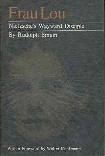 9780691013121: FRAU LOU: Nietzsche's Wayward Disciple [Taschenbuch] by RUDOLPH BINION