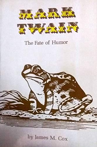 9780691013275: Mark Twain: The Fate of Humor