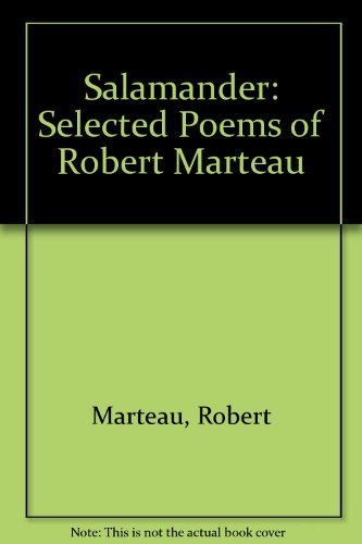 9780691013572: Salamander: Selected Poems of Robert Marteau (Lockert Library of Poetry in Translation)