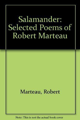 9780691013572: Salamander: Selected Poems of Robert Marteau (Lockert Library of Poetry in Translation)
