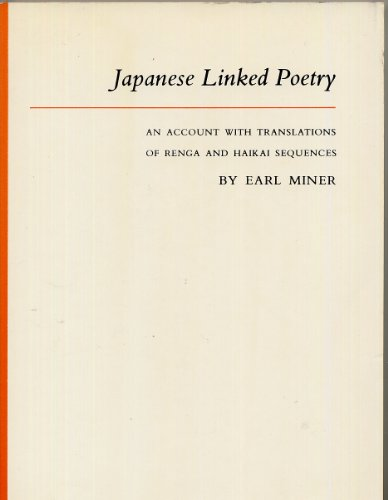 9780691013688: Japanese Linked Poetry: An Account With Translations of Renga and Haikai Sequences