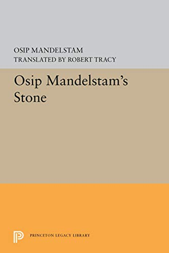 Osip Mandelstam's Stone (The Lockert library of poetry in translation): Osip Mandelshtam