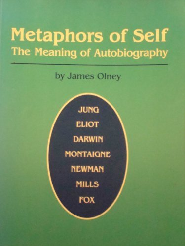 9780691013817: Metaphors of Self: The Meaning of Autobiography