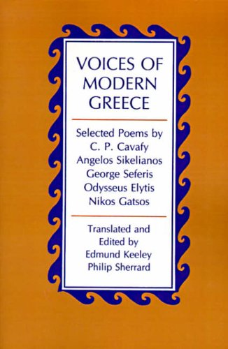 Voices of Modern Greece: Keeley, Edmund, Keeley, Ed