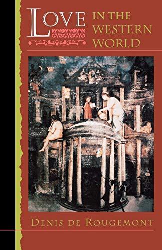 9780691013930: Love in the Western World (Princeton Paperbacks)
