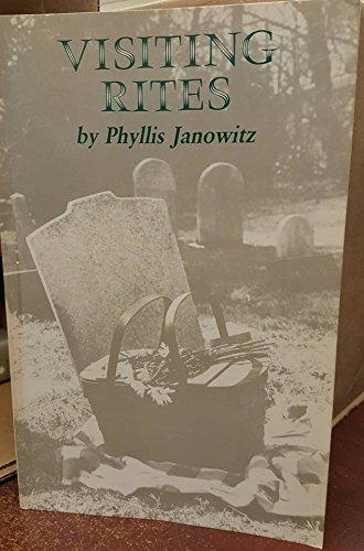 Visiting Rites (Princeton Legacy Library): Janowitz, Phyllis