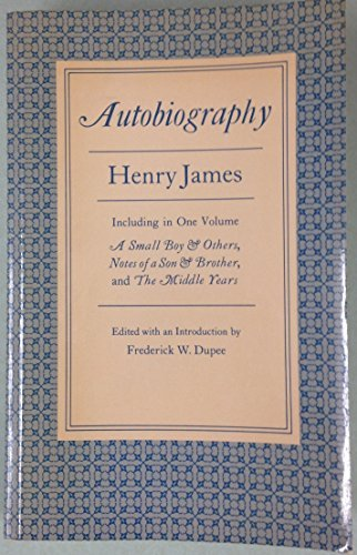 9780691014081: Henry James: Autobiography (Princeton Legacy Library)