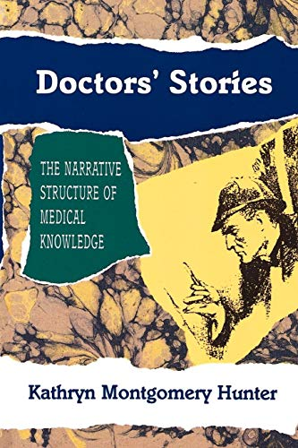 9780691015057: Doctors' Stories: The Narrative Structure of Medical Knowledge