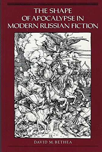 9780691015101: The Shape of Apocalypse in Modern Russian Fiction (Princeton Legacy Library)
