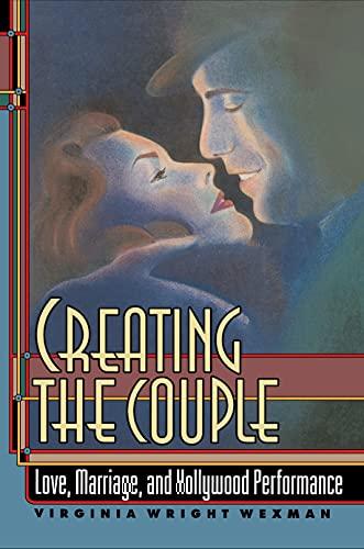 Creating the Couple: Virginia Wexman Wexman