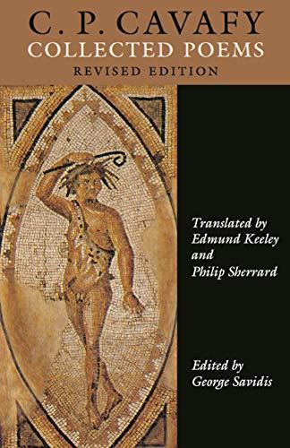 C. P. Cavafy: Collected Poems: Cavafy, C. P.;