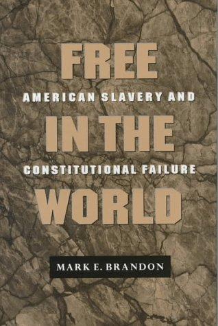 Free in the World: Brandon, Mark E.