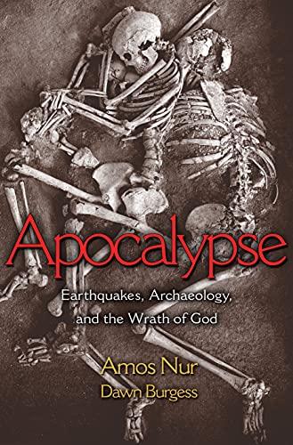 9780691016023: Apocalypse: Earthquakes, Archaeology, and the Wrath of God