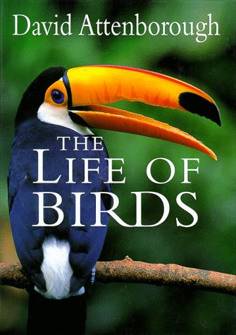 9780691016337: The Life of Birds