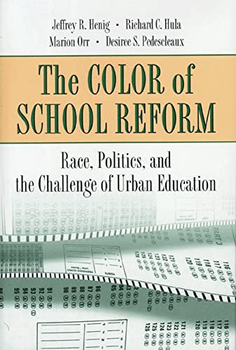 9780691016344: The Color of School Reform