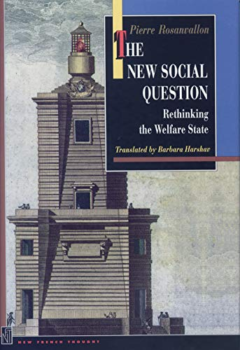 9780691016405: The New Social Question: Rethinking the Welfare State