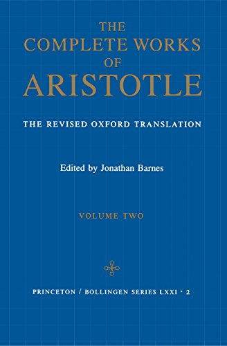 9780691016511: Complete Works of Aristotle, Volume 2: The Revised Oxford Translation: Revised Oxford Translation v. 2 (Bollingen Series (General))