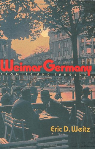 9780691016955: Weimar Germany: Promise and Tragedy
