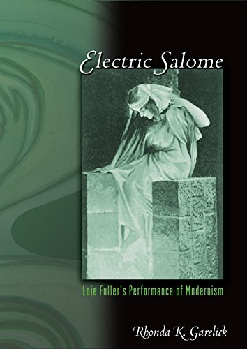 9780691017082: Electric Salome: Loie Fuller's Performance of Modernism