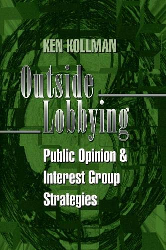 9780691017402: Outside Lobbying: Public Opinion and Interest Group Strategies