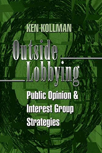 9780691017419: Outside Lobbying