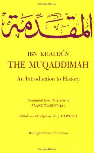 9780691017549: The Muqaddimah: An Introduction to History