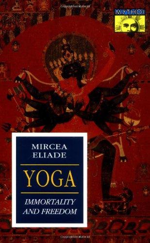 9780691017648: Yoga: Immortality and Freedom (Bollingen Series, Vol. LVI)