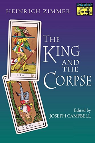 9780691017761: The King and the Corpse: Tales of the Soul's Conquest of Evil (Works by Heinrich Zimmer)